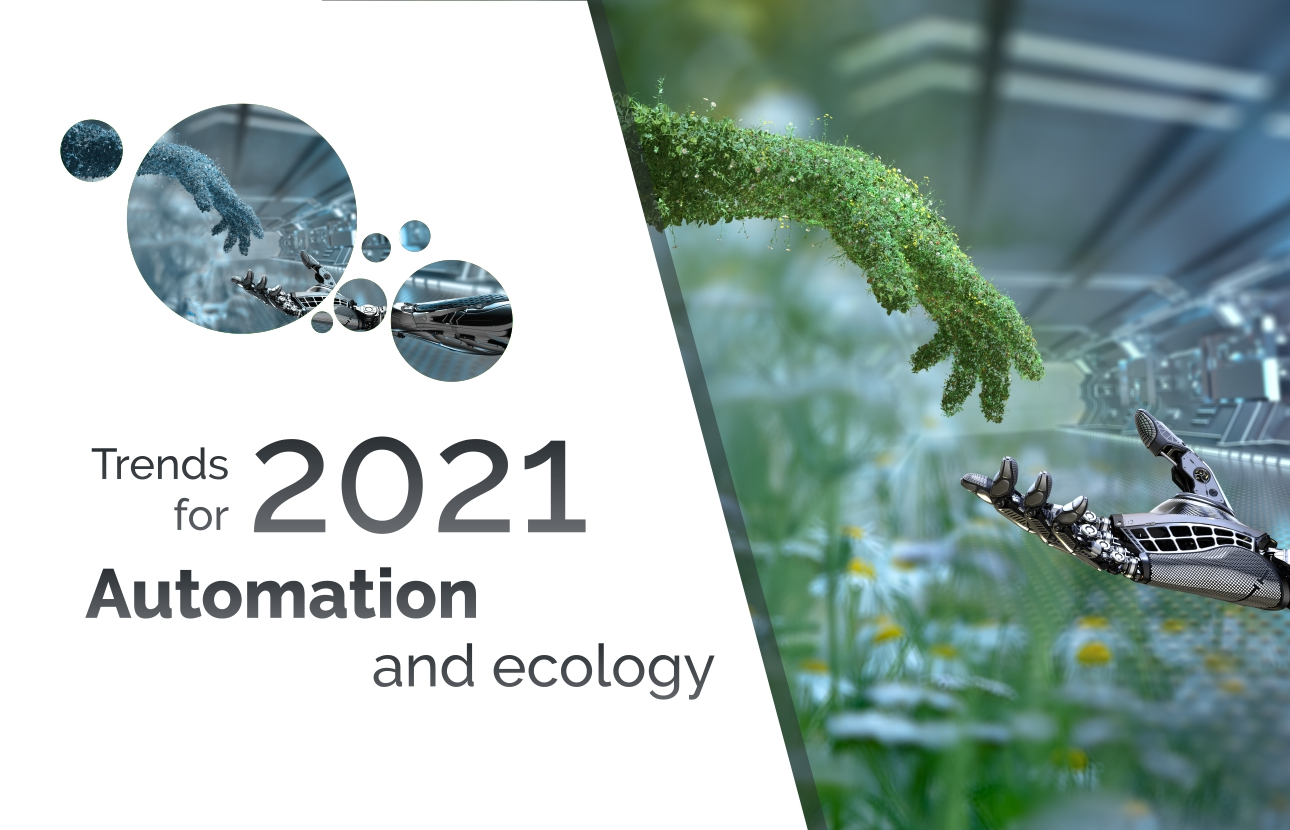 Trends 2021: Automation and Ecology